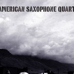 American Saxophone Quartet: Gandy Dancer