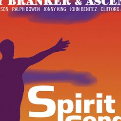 Anthony Branker & Ascent: Spirit Songs
